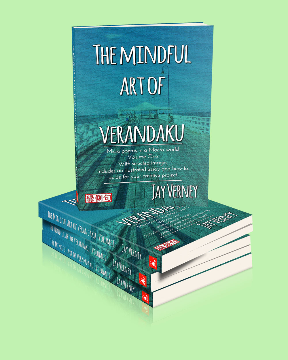 Book cover image for The Mindful Art of Verandaku Volume 1 by Jay Verney